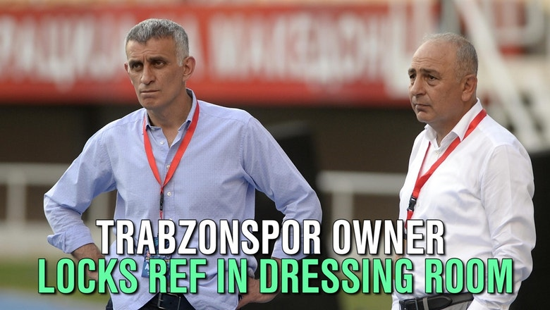 Trabzonspor owner locks ref in dressing room for 4 hours