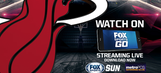 Watch LIVE Heat games at home or on the go with FOX Sports Go