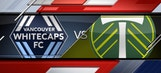 Vancouver Whitecaps vs. Portland Timbers | 2016 MLS Highlights