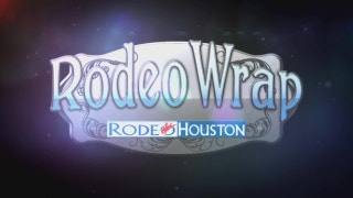 RODEOHOUSTON: Rodeo Wrap 313
