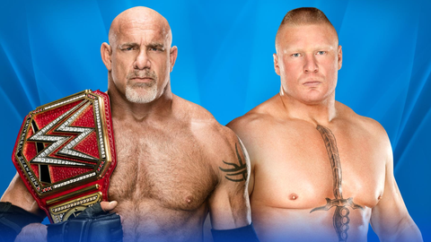 Goldberg vs. Brock Lesnar for the Universal Championship