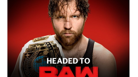 Intercontinental Champion Dean Ambrose to Raw