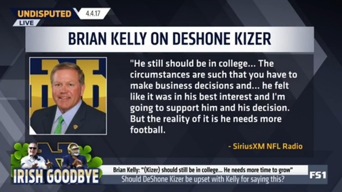 Brian Kelly: DeShone Kizer should have stayed in college