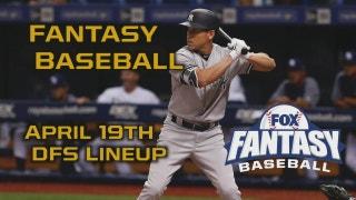 Daily Fantasy Baseball Advice for April 19