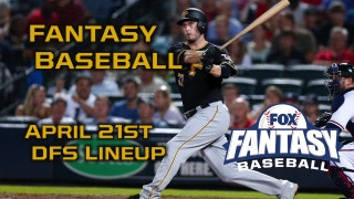 Daily Fantasy Baseball Advice April 21