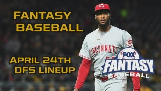 Daily Fantasy Baseball Advice - April 24