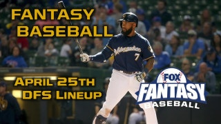 Daily Fantasy Baseball Advice - April 25