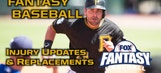 Fantasy Baseball Injury Report and Waiver Wire Targets
