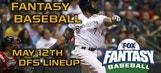 Daily Fantasy Baseball Advice – May 12