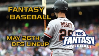 Daily Fantasy Baseball Advice - May 26 - DraftKings