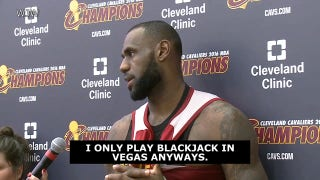 LeBron on being an underdog: 'I only play blackjack in Vegas anyway'