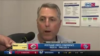 Bryan Price excited to finally break the series losing streak against the Phillies