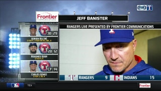 Jeff Banister on 15-9 loss to Indians