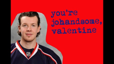You're Johandsome, Valentine!
