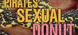 Pirates' Sexual Donut