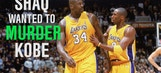 Shaq wanted to murder Kobe