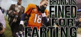Broncos fined for farting