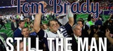 Tom Brady is still the man