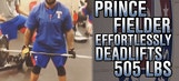 Prince Fielder effortlessly deadlifts 505 lbs