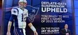 Jay Glazer on Tom Brady Appealing 4-Game Suspension