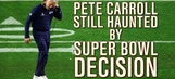 Pete Carroll says he's still haunted by his Super Bowl decision