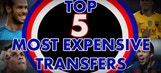 Top 5 most expensive transfers
