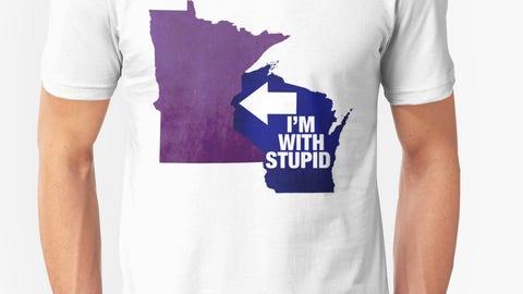 """I'm With Stupid (Also)""—Minnesota-Wisconsin"