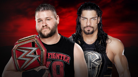 Kevin Owens vs. Roman Reigns in a no disqualification match for the WWE Universal Championship