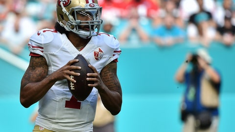 You have to evaluate the opinion of Kaepernick on a team-by-team basis