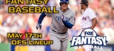 Daily Fantasy Baseball Advice – May 17