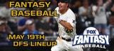 Daily Fantasy Baseball Advice – May 19