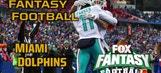 2017 Fantasy Football – Top 3 Miami Dolphins