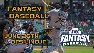 Daily Fantasy Baseball Advice - DraftKings - June 26