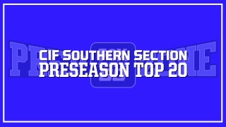 FOX Sports West CIF-SS Preseason Top 20