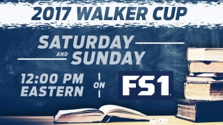 Everything you need to know about the 2017 Walker Cup on FS1