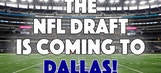 2018 NFL Draft Heading To Dallas | The Scoop