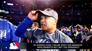 As Padres fans, can we root for manager Dave Roberts but not the Dodgers?