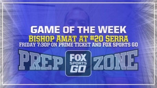 Game of the Week preview: Bishop Amat vs. No. 20 Serra