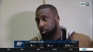 Raymond Felton on effort in OKC to defeat Golden State