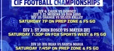 Prep Zone: Previewing Saturday's CIF-SS Football Championships