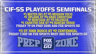 Prep Zone: Previewing the CIF-SS semifinals