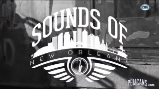 Sounds of New Orleans | Pelicans Insider