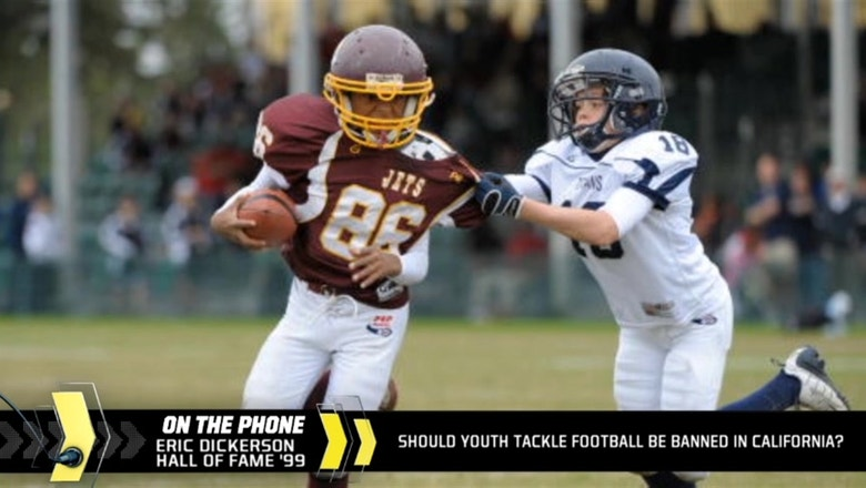 Eric Dickerson gives his thoughts on California's possible ban of youth football