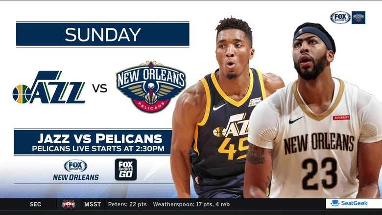Utah Jazz at New Orleans Pelicans preview   Pelicans Live   FOX Sports