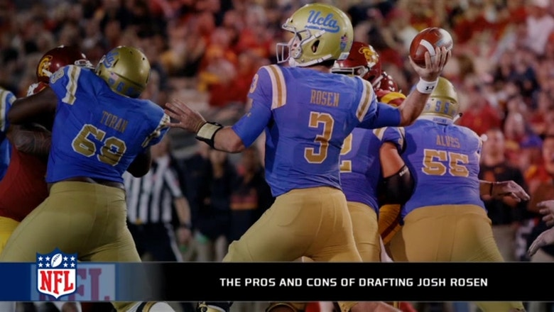 The pros and cons of drafting Josh Rosen