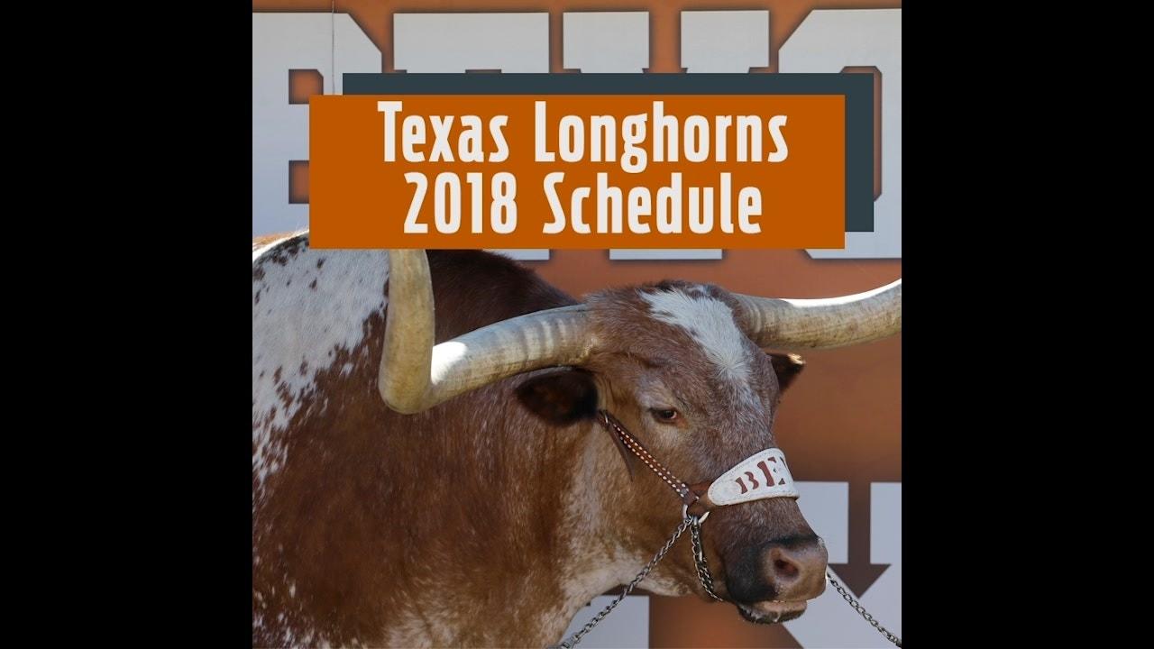 Texas Longhorns 2018 Football Schedule | The Scoop