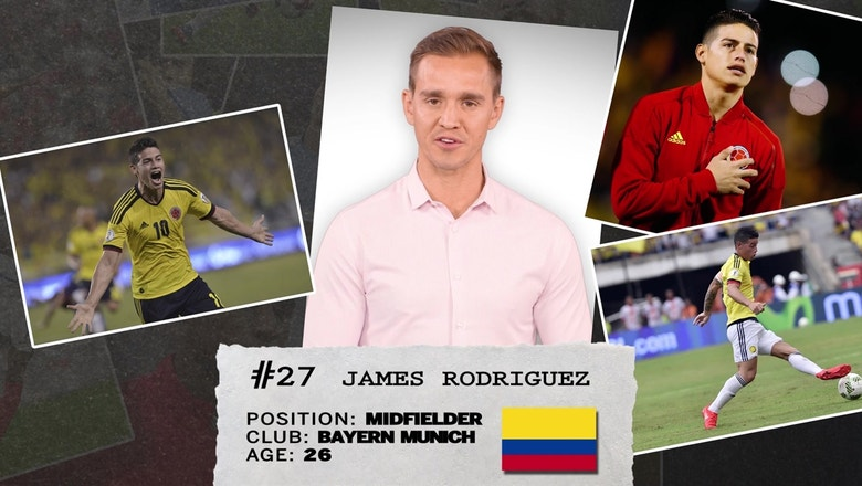 Stu Holden's 50 players to watch in Russia: #27 — James Rodriguez