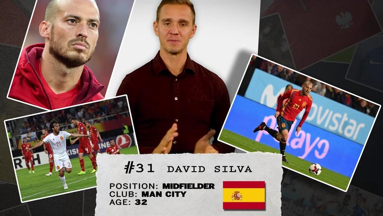 Stu Holden's 50 players to watch in Russia: #31 — David Silva