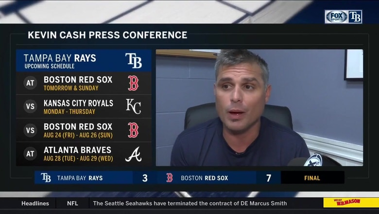 Kevin Cash talks about challenge of containing Red Sox