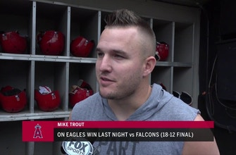 Philly superfan Mike Trout is happy with the Eagles' 1-0 start